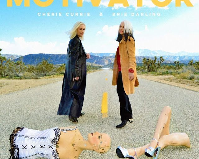 Cherie Currie and Brie Darling  – The Motivator
