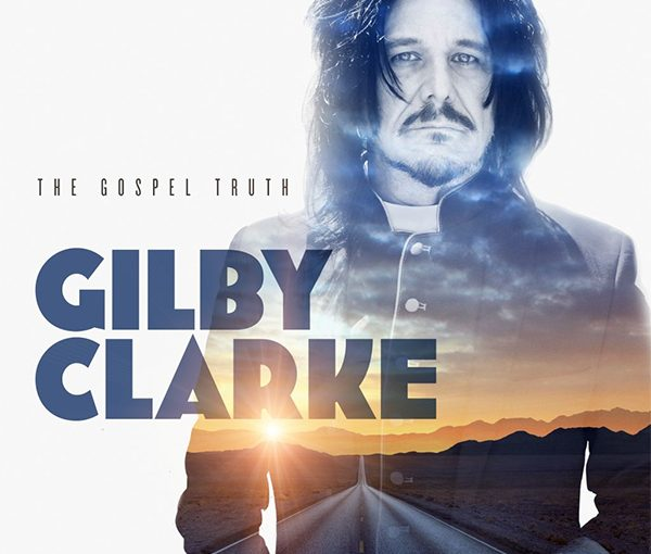 A Conversation With Guitarist Gilby Clarke
