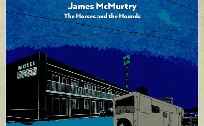 A Conversation with Songwriter/Singer James McMurtry